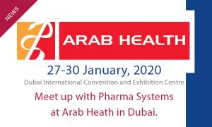 Meet up with Pharma Systems between 27-30 January, 2020, at Arab Health, Dubai International Convention and Exhibition Centre.