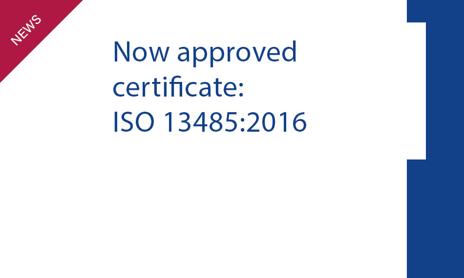 New certificate ISO 13485:2016.