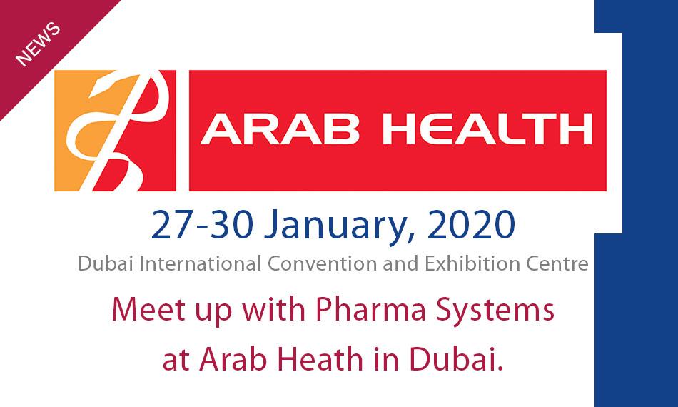 Arab Health in Dubai, 27-30 Jan, 2020. Meet us here!